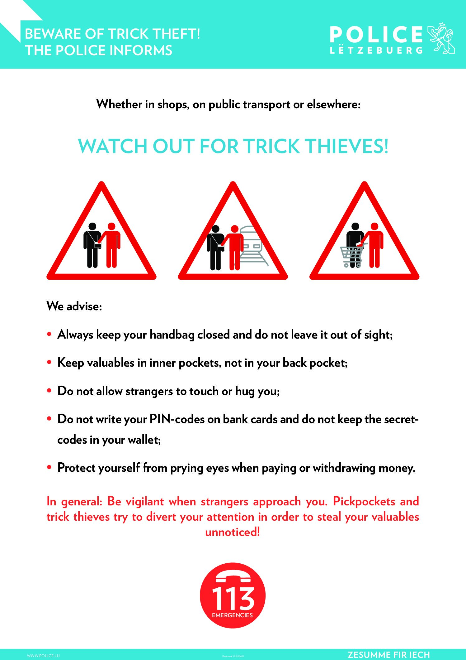 WATCH OUT FOR TRICK THIEVES!