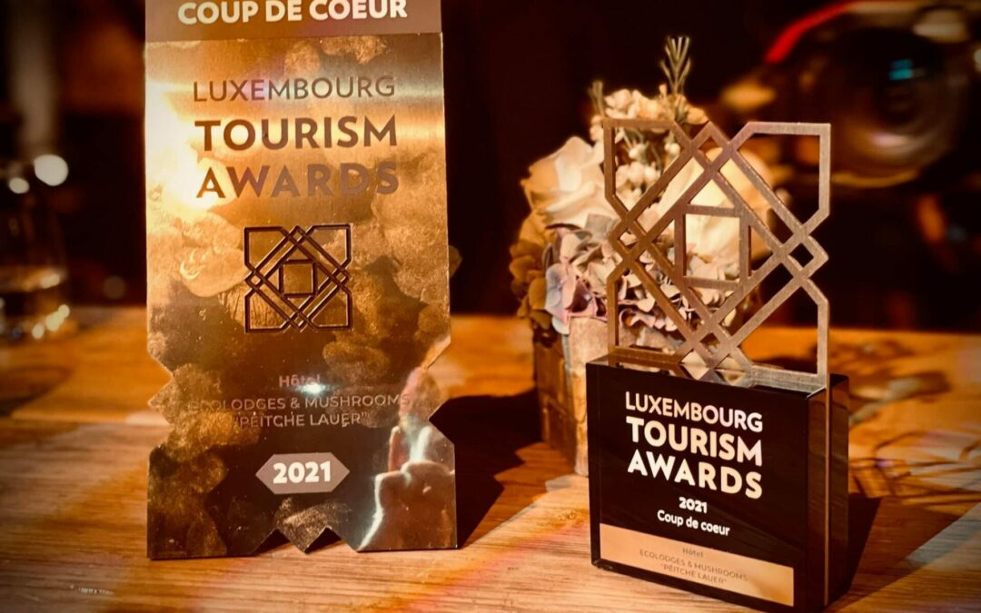 Luxembourg Tourism Awards 2021 – Coup de coeur pour Ecolodges & Mushrooms «Péitche Lauer»